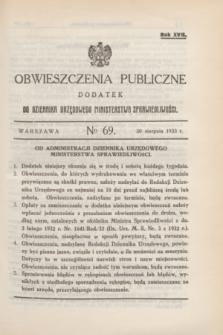 Obwieszczenia Publiczne : dodatek do Dziennika Urzędowego Ministerstwa Sprawiedliwości. R.17, № 69 (30 sierpnia 1933)