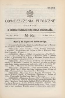 Obwieszczenia Publiczne : dodatek do Dziennika Urzędowego Ministerstwa Sprawiedliwości. R.17, № 60 A (29 lipca 1933)