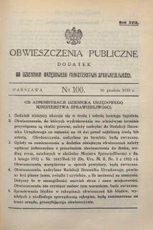 Obwieszczenia Publiczne : dodatek do Dziennika Urzędowego Ministerstwa Sprawiedliwości. R.17, № 100 (13 grudnia 1933)