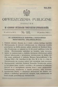 Obwieszczenia Publiczne : dodatek do Dziennika Urzędowego Ministerstwa Sprawiedliwości. R.17, № 101 (20 grudnia 1933)