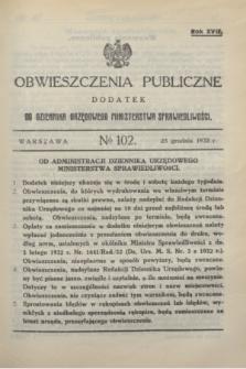 Obwieszczenia Publiczne : dodatek do Dziennika Urzędowego Ministerstwa Sprawiedliwości. R.17, № 102 (23 grudnia 1933)