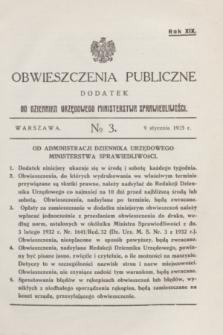 Obwieszczenia Publiczne : dodatek do Dziennika Urzędowego Ministerstwa Sprawiedliwości. R.19, № 3 (9 stycznia 1935)