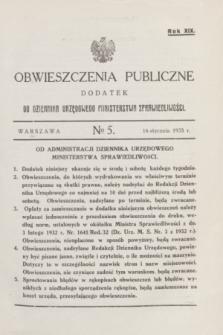 Obwieszczenia Publiczne : dodatek do Dziennika Urzędowego Ministerstwa Sprawiedliwości. R.19, № 5 (16 stycznia 1935)