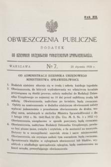 Obwieszczenia Publiczne : dodatek do Dziennika Urzędowego Ministerstwa Sprawiedliwości. R.19, № 7 (23 stycznia 1935)