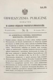 Obwieszczenia Publiczne : dodatek do Dziennika Urzędowego Ministerstwa Sprawiedliwości. R.19, № 8 (26 stycznia 1935)