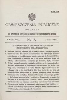 Obwieszczenia Publiczne : dodatek do Dziennika Urzędowego Ministerstwa Sprawiedliwości. R.19, № 18 (2 marca 1935)