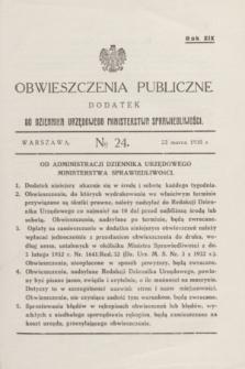 Obwieszczenia Publiczne : dodatek do Dziennika Urzędowego Ministerstwa Sprawiedliwości. R.19, № 24 (23 marca 1935)