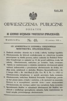 Obwieszczenia Publiczne : dodatek do Dziennika Urzędowego Ministerstwa Sprawiedliwości. R.19, № 48 (15 czerwca 1935)