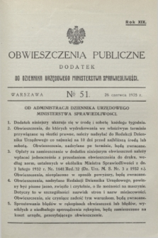 Obwieszczenia Publiczne : dodatek do Dziennika Urzędowego Ministerstwa Sprawiedliwości. R.19, № 51 (26 czerwca 1935)