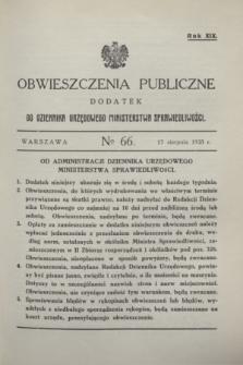 Obwieszczenia Publiczne : dodatek do Dziennika Urzędowego Ministerstwa Sprawiedliwości. R.19, № 66 (17 sierpnia 1935)
