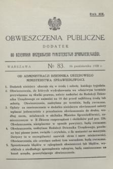 Obwieszczenia Publiczne : dodatek do Dziennika Urzędowego Ministerstwa Sprawiedliwości. R.19, № 83 (16 października 1935)