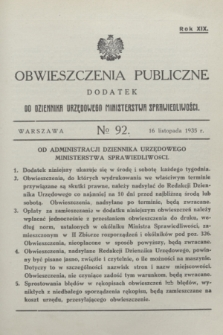Obwieszczenia Publiczne : dodatek do Dziennika Urzędowego Ministerstwa Sprawiedliwości. R.19, № 92 (16 listopada 1935)