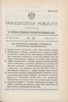 Obwieszczenia Publiczne : dodatek do Dziennika Urzędowego Ministerstwa Sprawiedliwości. R.18, № 18 (3 marca 1934)