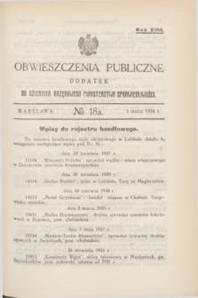 Obwieszczenia Publiczne : dodatek do Dziennika Urzędowego Ministerstwa Sprawiedliwości. R.18, № 18 A (3 marca 1934)