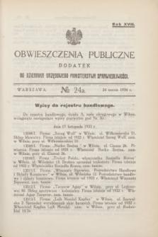 Obwieszczenia Publiczne : dodatek do Dziennika Urzędowego Ministerstwa Sprawiedliwości. R.18, № 24 A (24 marca 1934)