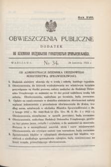 Obwieszczenia Publiczne : dodatek do Dziennika Urzędowego Ministerstwa Sprawiedliwości. R.18, № 34 (28 kwietnia 1934)