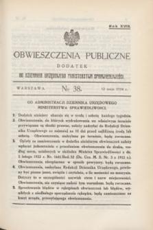 Obwieszczenia Publiczne : dodatek do Dziennika Urzędowego Ministerstwa Sprawiedliwości. R.18, № 38 (12 maja 1934)