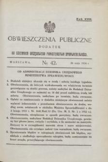 Obwieszczenia Publiczne : dodatek do Dziennika Urzędowego Ministerstwa Sprawiedliwości. R.18, № 42 (26 maja 1934)