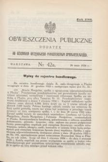 Obwieszczenia Publiczne : dodatek do Dziennika Urzędowego Ministerstwa Sprawiedliwości. R.18, № 42 A (26 maja 1934)