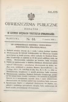 Obwieszczenia Publiczne : dodatek do Dziennika Urzędowego Ministerstwa Sprawiedliwości. R.18, № 44 (2 czerwca 1934)