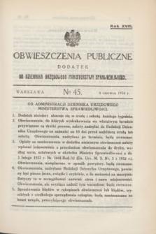 Obwieszczenia Publiczne : dodatek do Dziennika Urzędowego Ministerstwa Sprawiedliwości. R.18, № 45 (6 czerwca 1934)