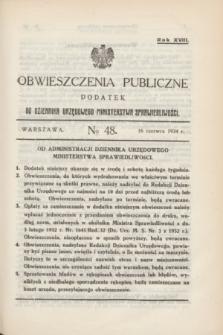 Obwieszczenia Publiczne : dodatek do Dziennika Urzędowego Ministerstwa Sprawiedliwości. R.18, № 48 (16 czerwca 1934)