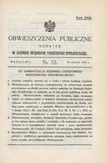 Obwieszczenia Publiczne : dodatek do Dziennika Urzędowego Ministerstwa Sprawiedliwości. R.18, № 52 (30 czerwca 1934)