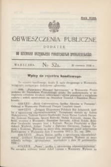 Obwieszczenia Publiczne : dodatek do Dziennika Urzędowego Ministerstwa Sprawiedliwości. R.18, № 52 A (30 czerwca 1934)