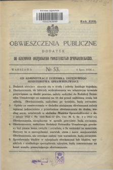 Obwieszczenia Publiczne : dodatek do Dziennika Urzędowego Ministerstwa Sprawiedliwości. R.18, № 53 (4 lipca 1934)