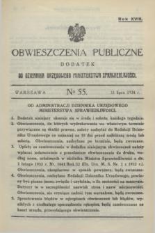 Obwieszczenia Publiczne : dodatek do Dziennika Urzędowego Ministerstwa Sprawiedliwości. R.18, № 55 (11 lipca 1934)