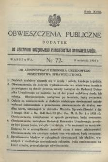 Obwieszczenia Publiczne : dodatek do Dziennika Urzędowego Ministerstwa Sprawiedliwości. R.18, № 72 (8 września 1934)