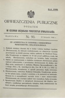 Obwieszczenia Publiczne : dodatek do Dziennika Urzędowego Ministerstwa Sprawiedliwości. R.18, № 90 (10 listopada 1934)