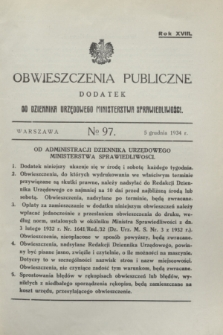 Obwieszczenia Publiczne : dodatek do Dziennika Urzędowego Ministerstwa Sprawiedliwości. R.18, № 97 (5 grudnia 1934)