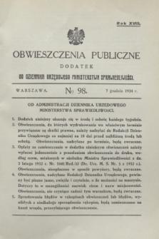 Obwieszczenia Publiczne : dodatek do Dziennika Urzędowego Ministerstwa Sprawiedliwości. R.18, № 98 (7 grudnia 1934)