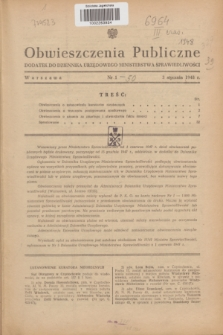 Obwieszczenia Publiczne : dodatek do Dziennika Urzędowego Ministerstwa Sprawiedliwości. 1948, nr 1 (3 stycznia)