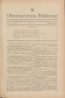 Obwieszczenia Publiczne : dodatek do Dziennika Urzędowego Ministerstwa Sprawiedliwości. 1948, nr 3/4 (21 stycznia)