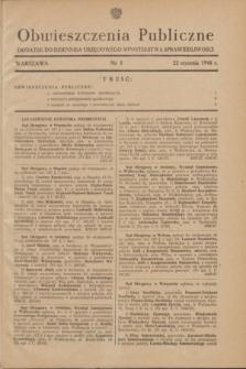 Obwieszczenia Publiczne : dodatek do Dziennika Urzędowego Ministerstwa Sprawiedliwości. 1948, nr 5 (22 stycznia)