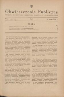 Obwieszczenia Publiczne : dodatek do Dziennika Urzędowego Ministerstwa Sprawiedliwości. 1948, nr 7 (16 lutego)