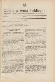 Obwieszczenia Publiczne : dodatek do Dziennika Urzędowego Ministerstwa Sprawiedliwości. 1948, nr 10 (28 lutego)