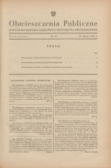 Obwieszczenia Publiczne : dodatek do Dziennika Urzędowego Ministerstwa Sprawiedliwości. 1948, nr 17 (13 marca)