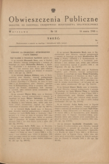 Obwieszczenia Publiczne : dodatek do Dziennika Urzędowego Ministerstwa Sprawiedliwości. 1948, nr 18 (16 marca)