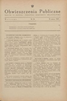 Obwieszczenia Publiczne : dodatek do Dziennika Urzędowego Ministerstwa Sprawiedliwości. 1948, nr 20 (20 marca)