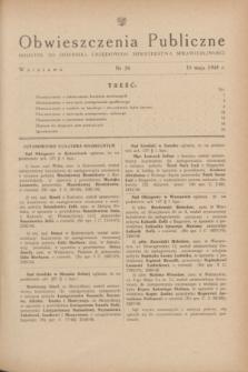Obwieszczenia Publiczne : dodatek do Dziennika Urzędowego Ministerstwa Sprawiedliwości. 1948, nr 28 (19 maja)