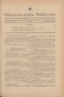 Obwieszczenia Publiczne : dodatek do Dziennika Urzędowego Ministerstwa Sprawiedliwości. 1948, nr 36 (12 czerwca)