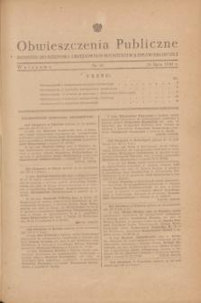 Obwieszczenia Publiczne : dodatek do Dziennika Urzędowego Ministerstwa Sprawiedliwości. 1948, nr 40 (26 lipca)