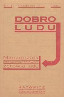 Dobro Ludu : miesięcznik poświęcony sprawom zdrowia ludu. 1931, nr8 |PDF|