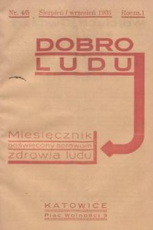 Dobro Ludu : miesięcznik poświęcony sprawom zdrowia ludu. 1931, nr4 i 5 |PDF|