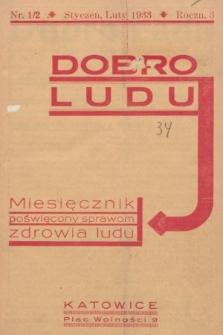 Dobro Ludu : miesięcznik poświęcony sprawom zdrowia ludu. 1933, nr1/2 |PDF|