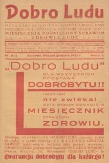 Dobro Ludu : miesięcznik poświęcony sprawom zdrowia ludu. 1933, nr11/12 |PDF|