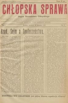 Chłopska Sprawa : organ Stronnictwa Chłopskiego : tygodnik poświęcony sprawom politycznym, oświatowym i gospodarczym. 1929, nr2 |PDF|